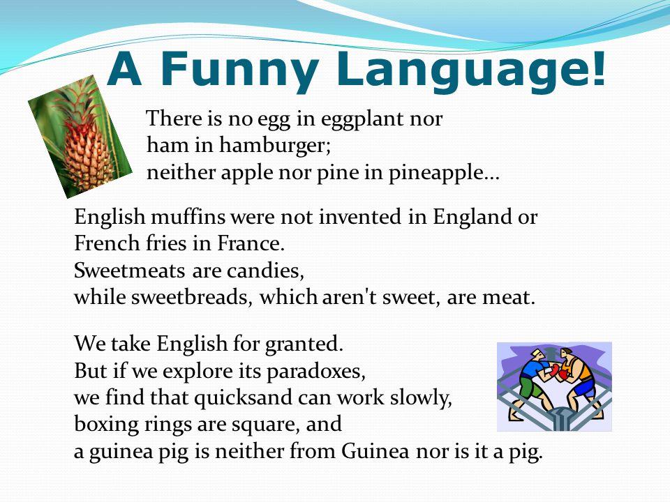 A Funny Language.