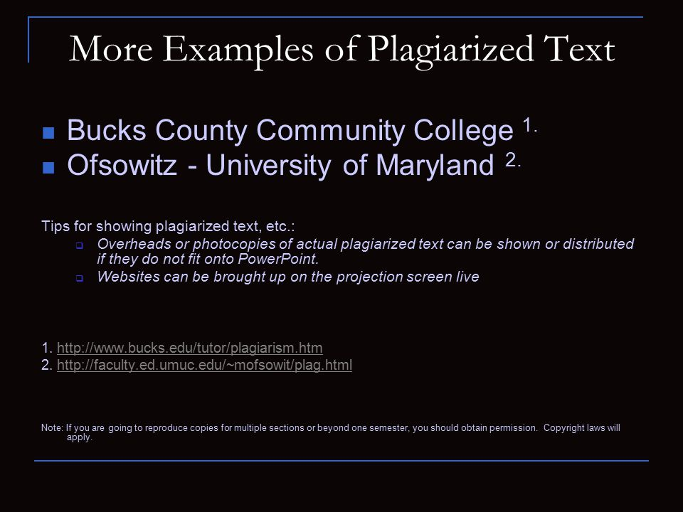 More Examples of Plagiarized Text Bucks County Community College 1.