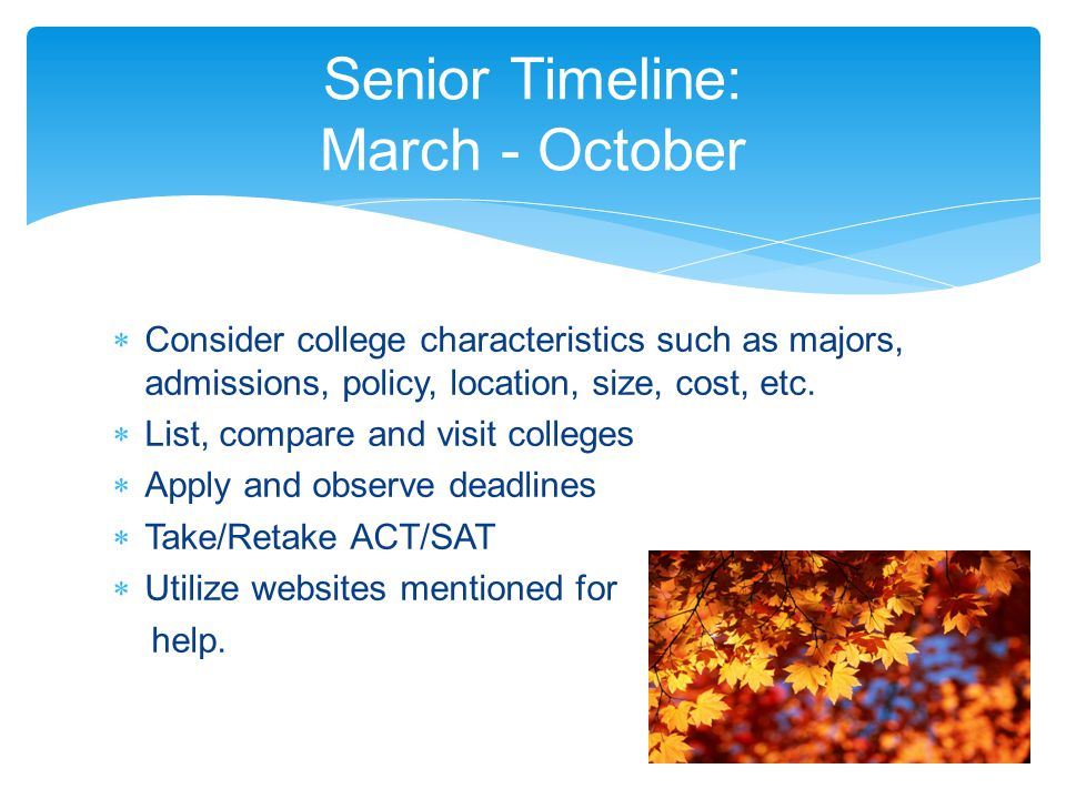  Consider college characteristics such as majors, admissions, policy, location, size, cost, etc.
