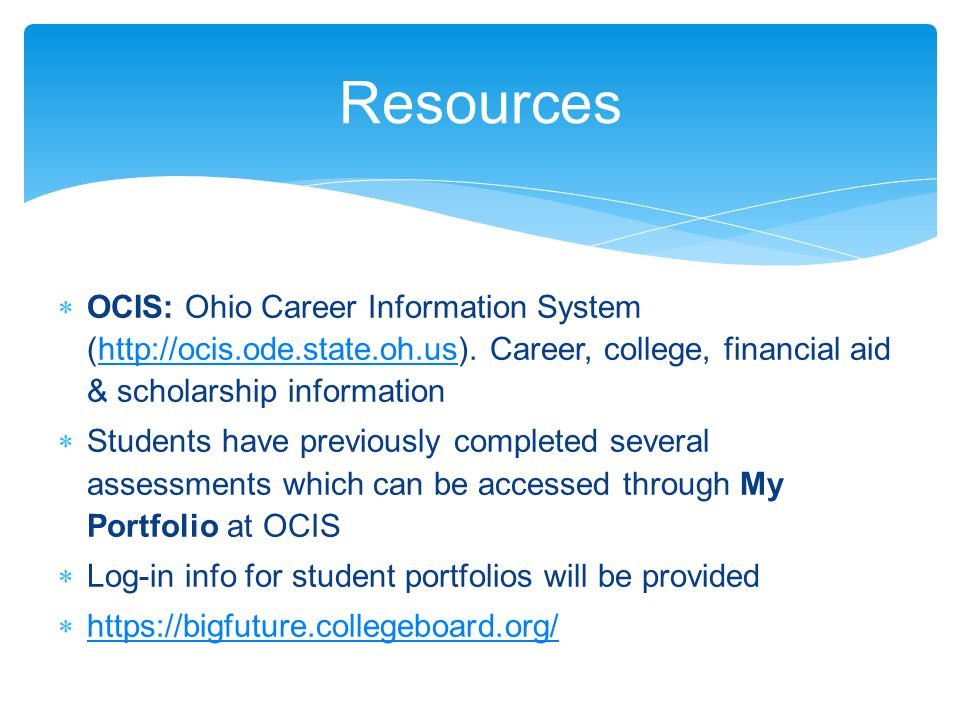  OCIS: Ohio Career Information System (http://ocis.ode.state.oh.us).