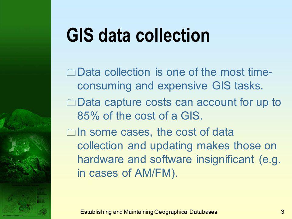 Establishing and Maintaining Geographical Databases13 Map scanning