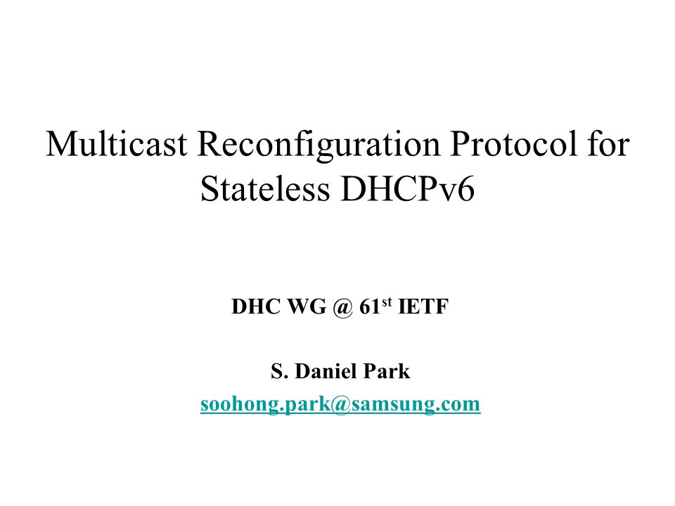 DHC WG @ 61st IETF Related Work The related work on this draft can be found in: –http://www.ietf.org/internet-drafts/draft-ietf-dhc-stateless-dhcpv6-renumbering-02.txthttp://www.ietf.org/internet-drafts/draft-ietf-dhc-stateless-dhcpv6-renumbering-02.txt –http://ietf.org/internet-drafts/draft-vijay-dhc-dhcpv6-mcast-reconf-00.txthttp://ietf.org/internet-drafts/draft-vijay-dhc-dhcpv6-mcast-reconf-00.txt M and O flag document was officially accepted as IPv6 WG item: –http://www.watersprings.org/pub/id/draft-daniel-ipv6-ra-mo-flags-01.txthttp://www.watersprings.org/pub/id/draft-daniel-ipv6-ra-mo-flags-01.txt