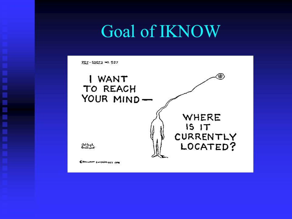 Goal of IKNOW
