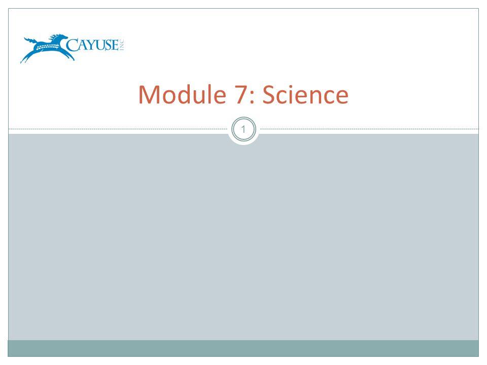 1 Module 7: Science