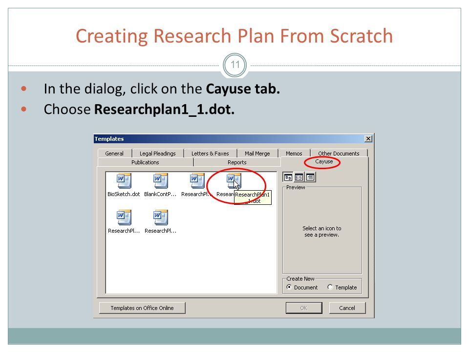 Creating Research Plan From Scratch 11 In the dialog, click on the Cayuse tab.