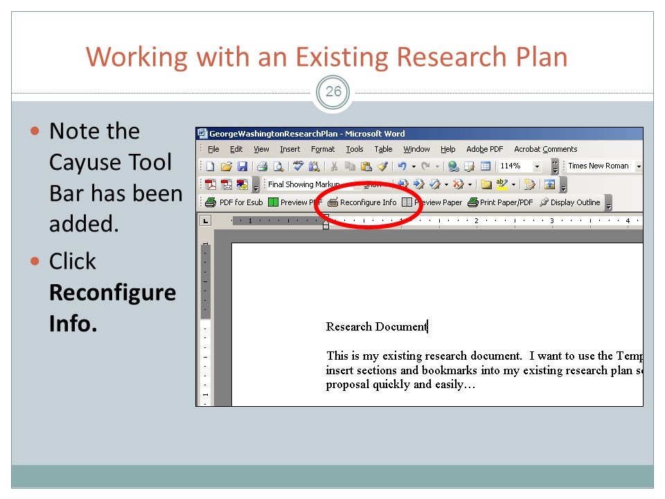 Working with an Existing Research Plan 26 Note the Cayuse Tool Bar has been added.