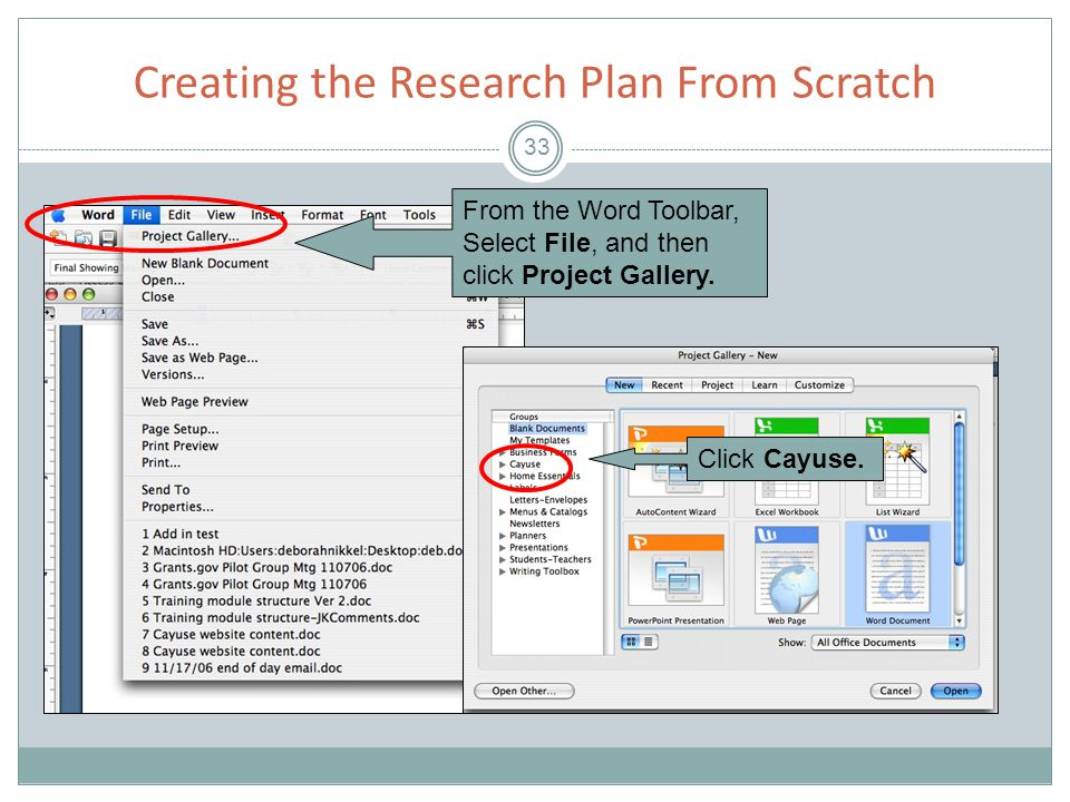 Creating the Research Plan From Scratch 33 From the Word Toolbar, Select File, and then click Project Gallery.