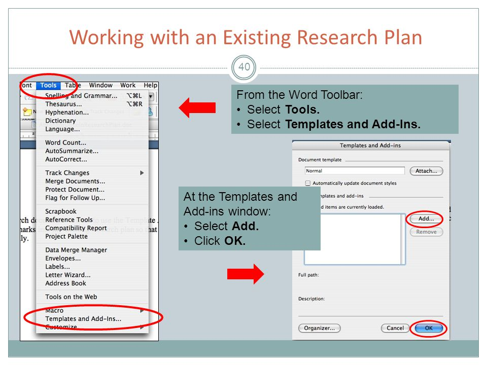 Working with an Existing Research Plan 40 From the Word Toolbar: Select Tools.