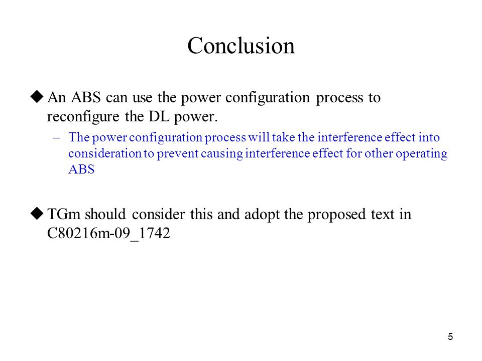 5 Conclusion  An ABS can use the power configuration process to reconfigure the DL power.