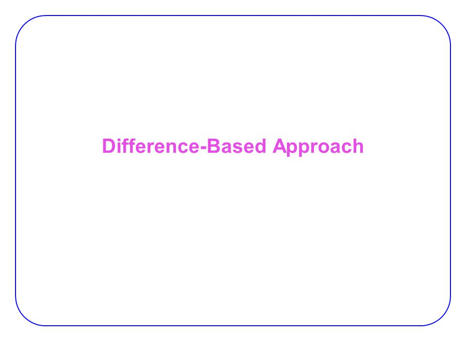 Difference-Based Approach