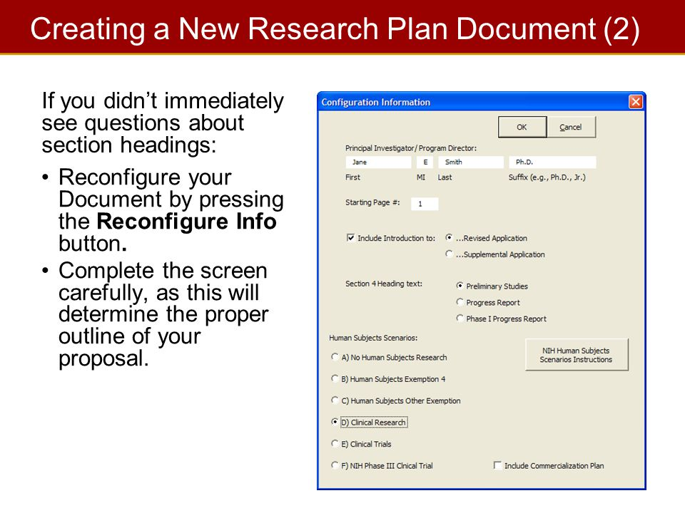 12 Creating a New Research Plan Document (2) Reconfigure your Document by pressing the Reconfigure Info button.