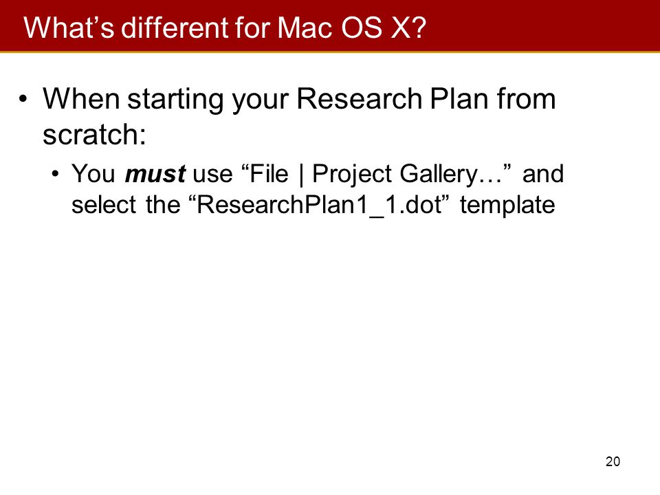 20 What's different for Mac OS X.