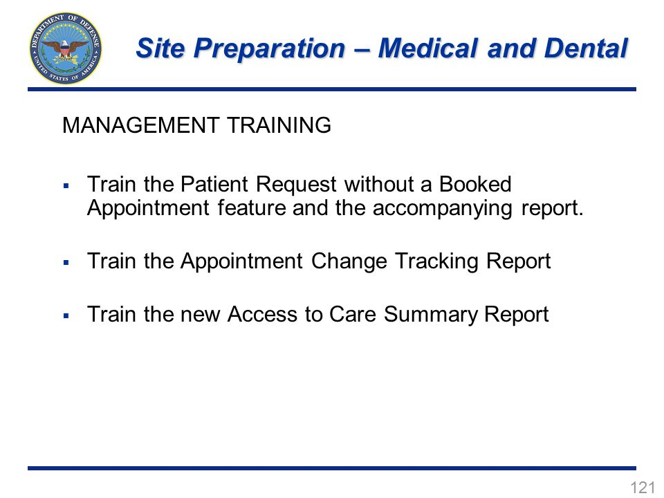 121 MANAGEMENT TRAINING  Train the Patient Request without a Booked Appointment feature and the accompanying report.