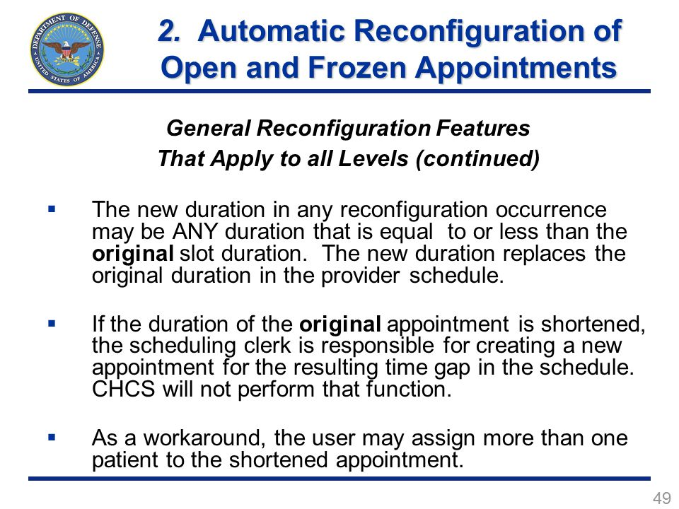 49 General Reconfiguration Features That Apply to all Levels (continued)  The new duration in any reconfiguration occurrence may be ANY duration that is equal to or less than the original slot duration.