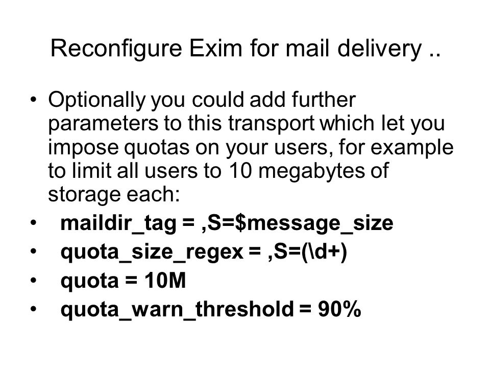 Reconfigure Exim for mail delivery..