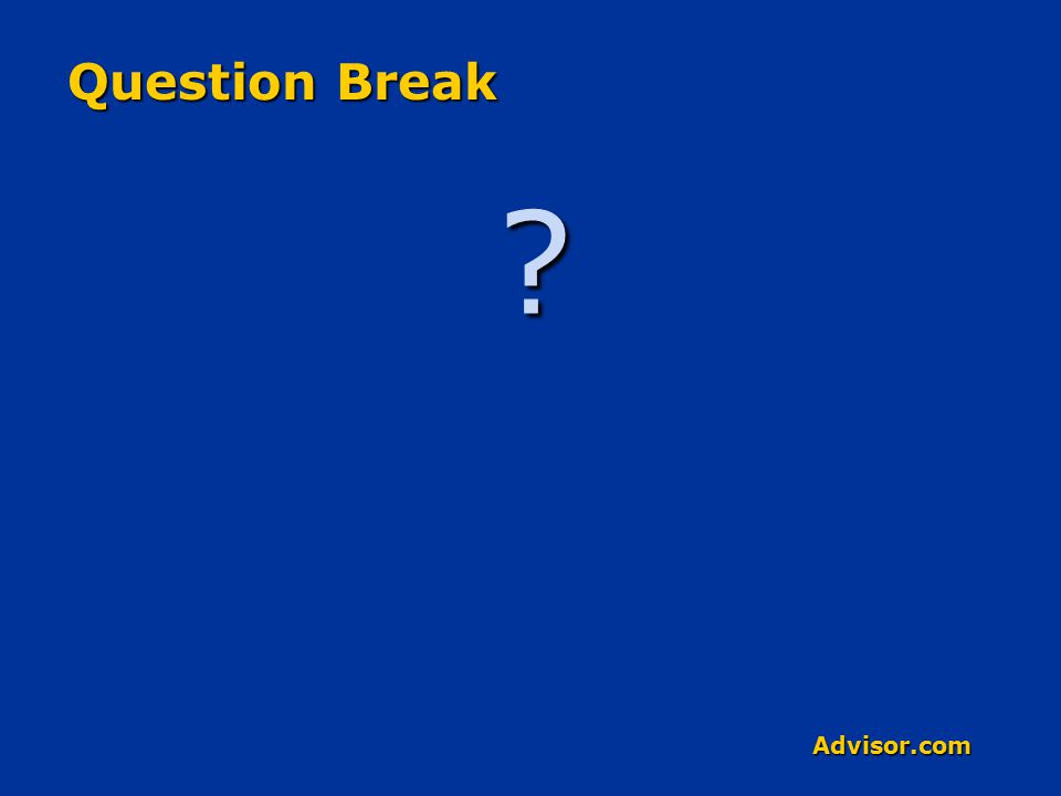 Advisor.com Question Break