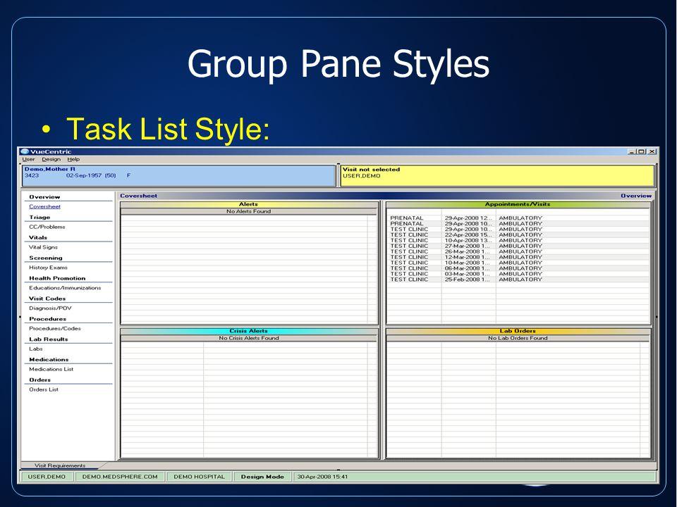 Group Pane Styles Task List Style: