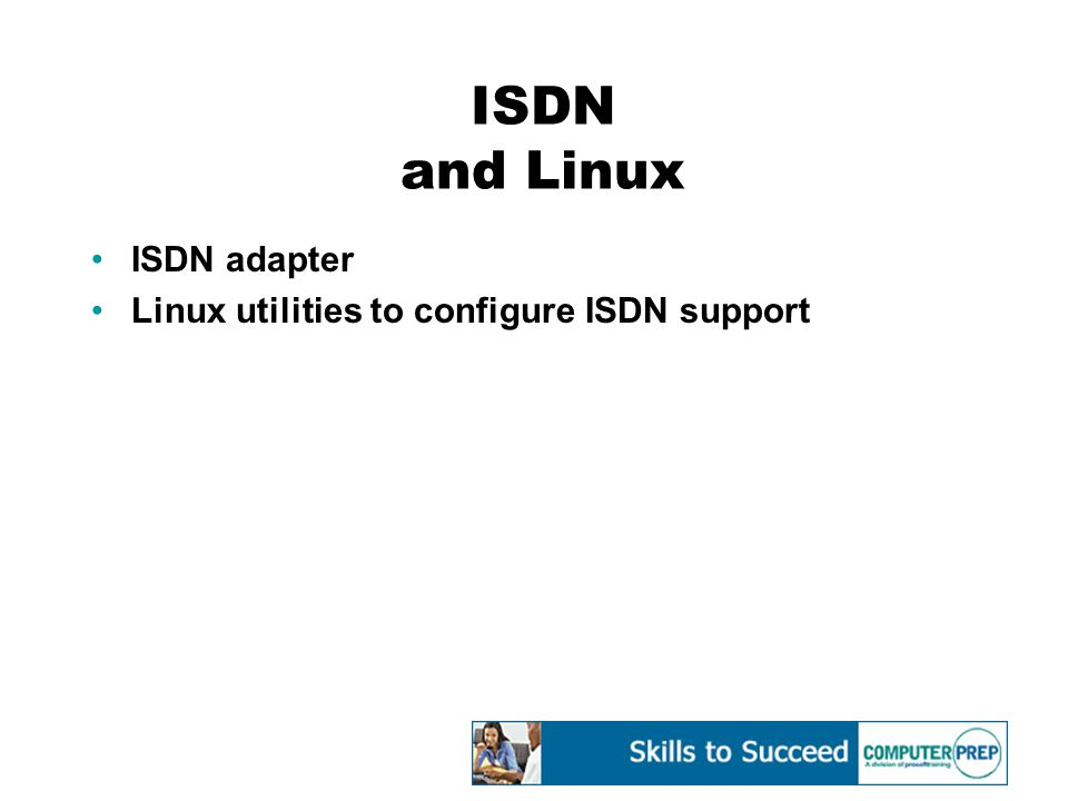 ISDN and Linux ISDN adapter Linux utilities to configure ISDN support