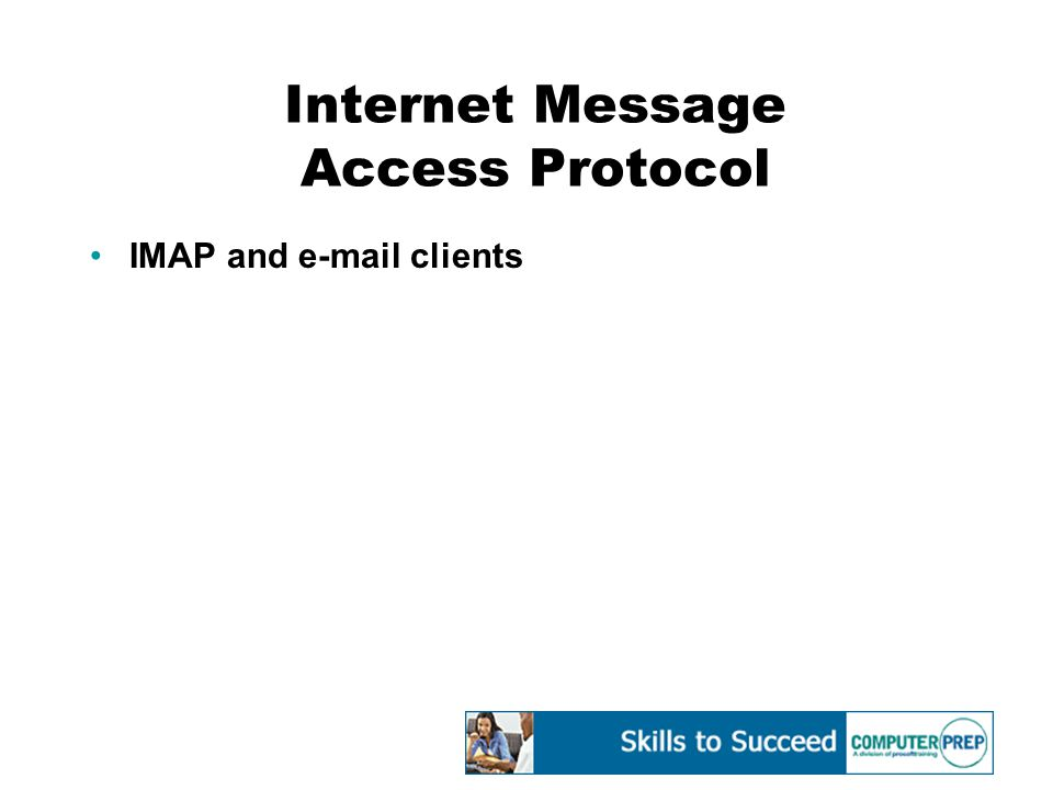 Internet Message Access Protocol IMAP and e-mail clients