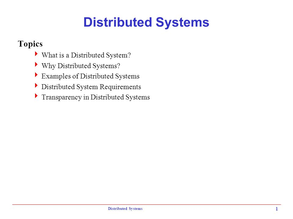 Distributed Systems 2  Can think of DS as:  breaking down an application into individual computing agents  distributed over a network  work together on a cooperative task  Motivation for DC:  Scalability: can solve larger problems without larger computers  Openness and heterogeneity: applications and data may be difficult to relocate and reconfigure  Fault-tolerance: redundant processing agents for system availability