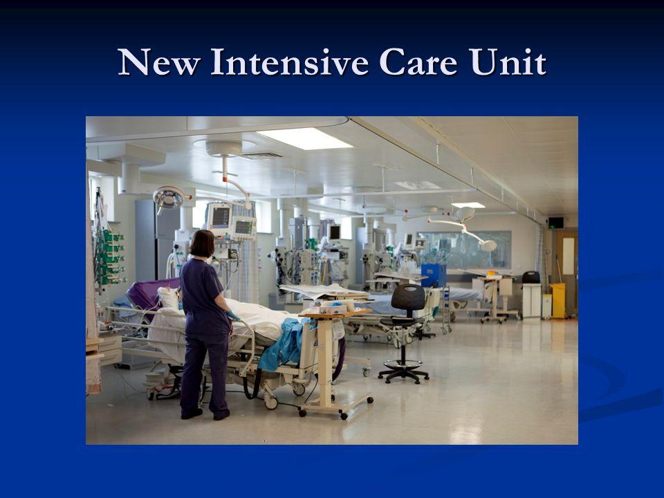 New Intensive Care Unit