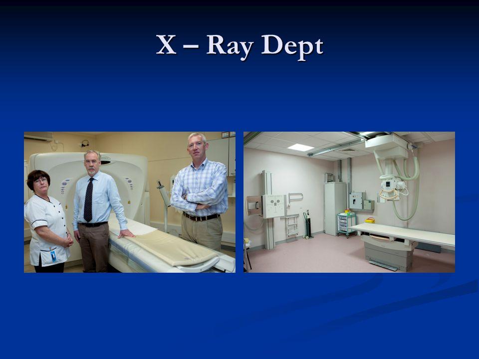 X – Ray Dept