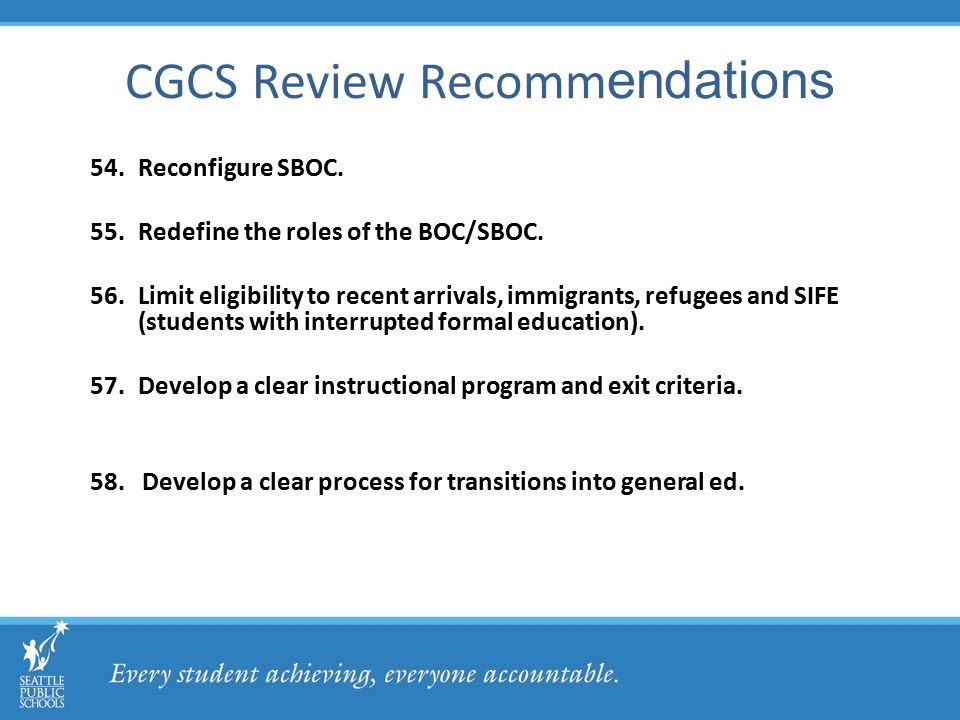 CGCS Review Recomm endations 54.Reconfigure SBOC. 55.Redefine the roles of the BOC/SBOC.