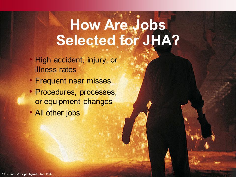 © Business & Legal Reports, Inc. 1106 How Are Jobs Selected for JHA.