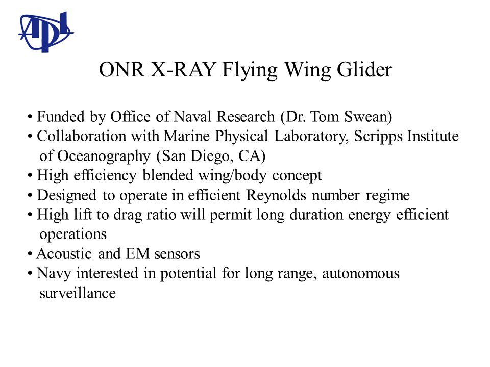 ONR X-RAY Flying Wing Glider Funded by Office of Naval Research (Dr.