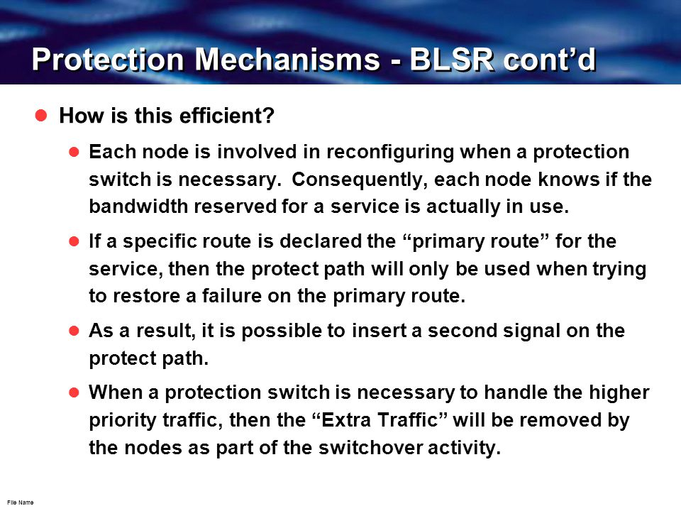 File Name Protection Mechanisms - BLSR cont'd How is this efficient.