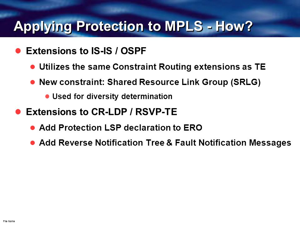 File Name Applying Protection to MPLS - How.