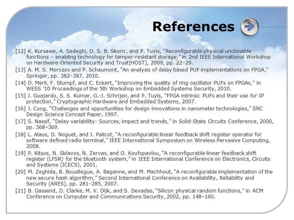 References [12] K. Kursawe, A. Sadeghi, D. S. B.