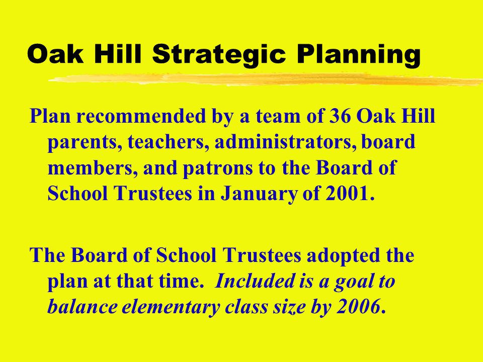 Elementary Equity Committee zFormed in Fall of 2001 to carry out the strategy of evaluating alternative options to balance elementary class size.