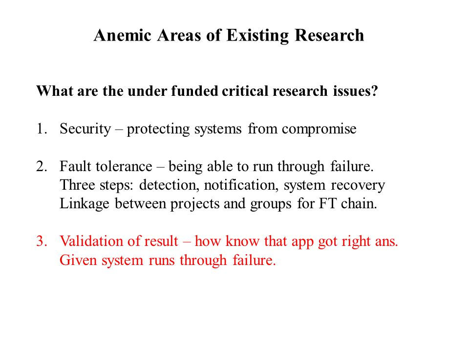 Anemic Areas of Existing Research What are the under funded critical research issues.