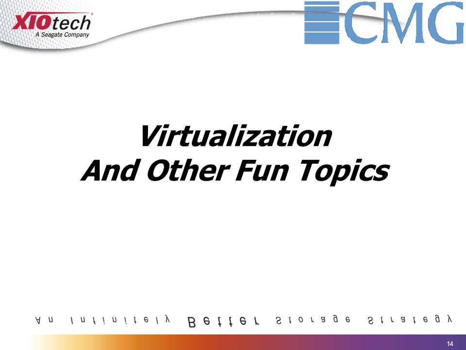 14 Virtualization And Other Fun Topics