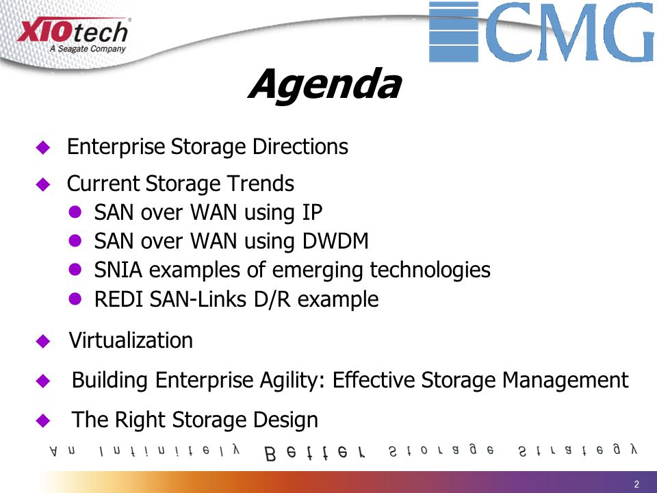 2 Agenda u Enterprise Storage Directions u Current Storage Trends SAN over WAN using IP SAN over WAN using DWDM SNIA examples of emerging technologies