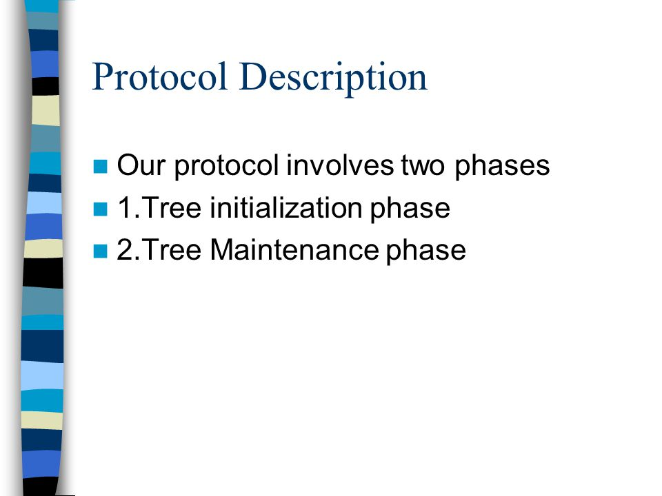 Tree Maintenance Phase After receiving the data packets if the link life period is less than the TriggerHandoff time period, then the downstream node transmits the data packet after setting InitiateHandoff bit.