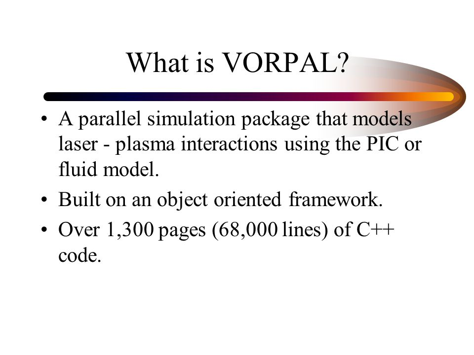 What is VORPAL.