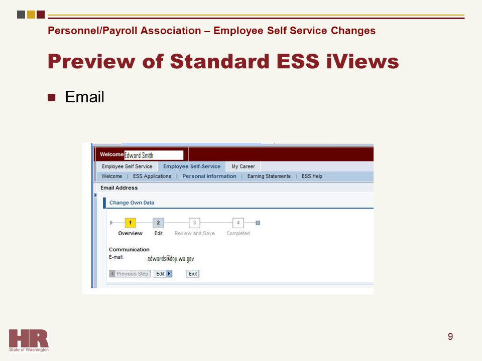 Personnel/Payroll Association – Employee Self Service Changes Preview of Standard ESS iViews Email 9
