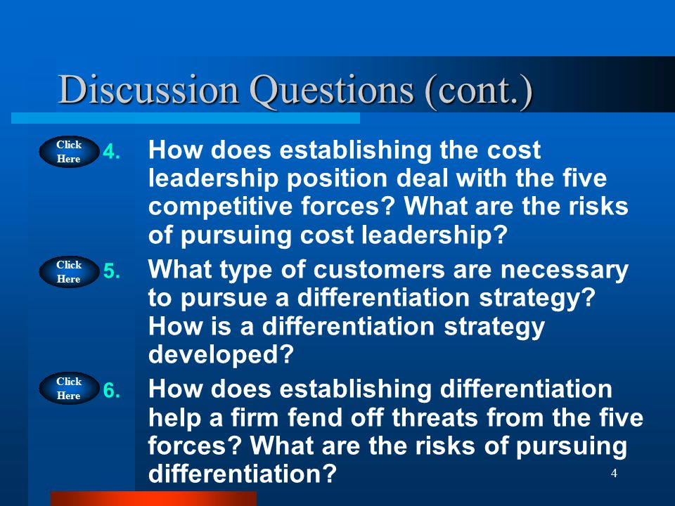 4 Discussion Questions (cont.) 4.