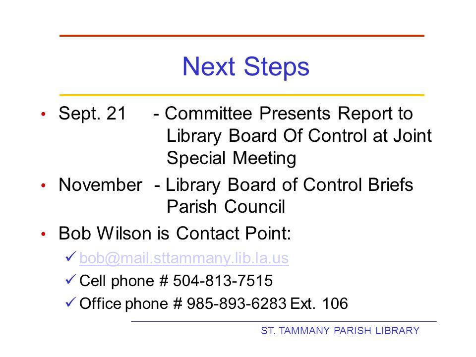 ST. TAMMANY PARISH LIBRARY Next Steps Sept.