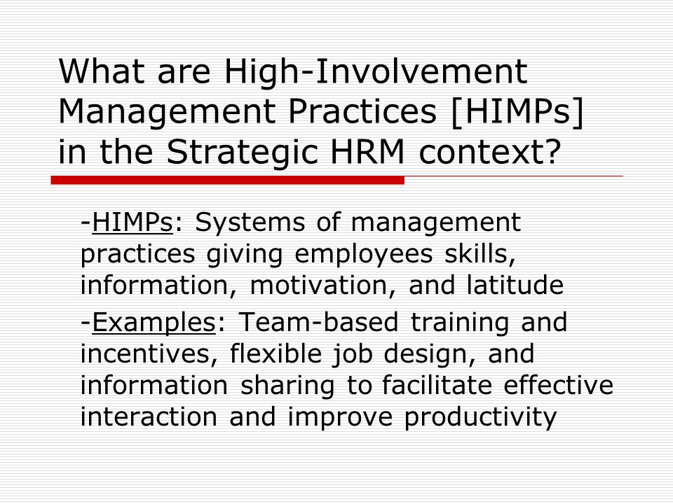 What are High-Involvement Management Practices [HIMPs] in the Strategic HRM context.