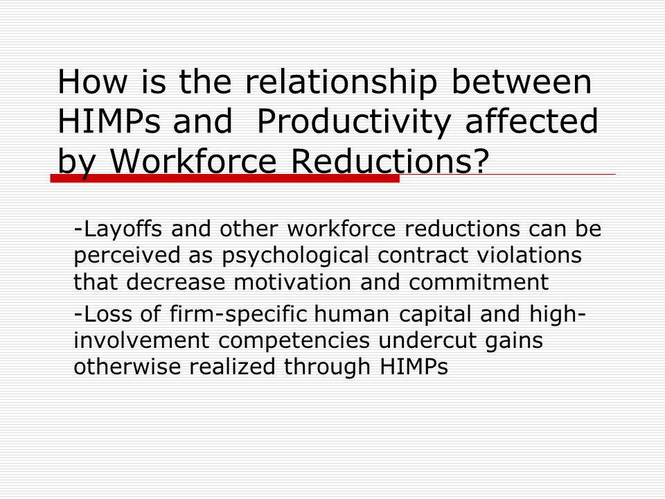 How is the relationship between HIMPs and Productivity affected by Workforce Reductions.