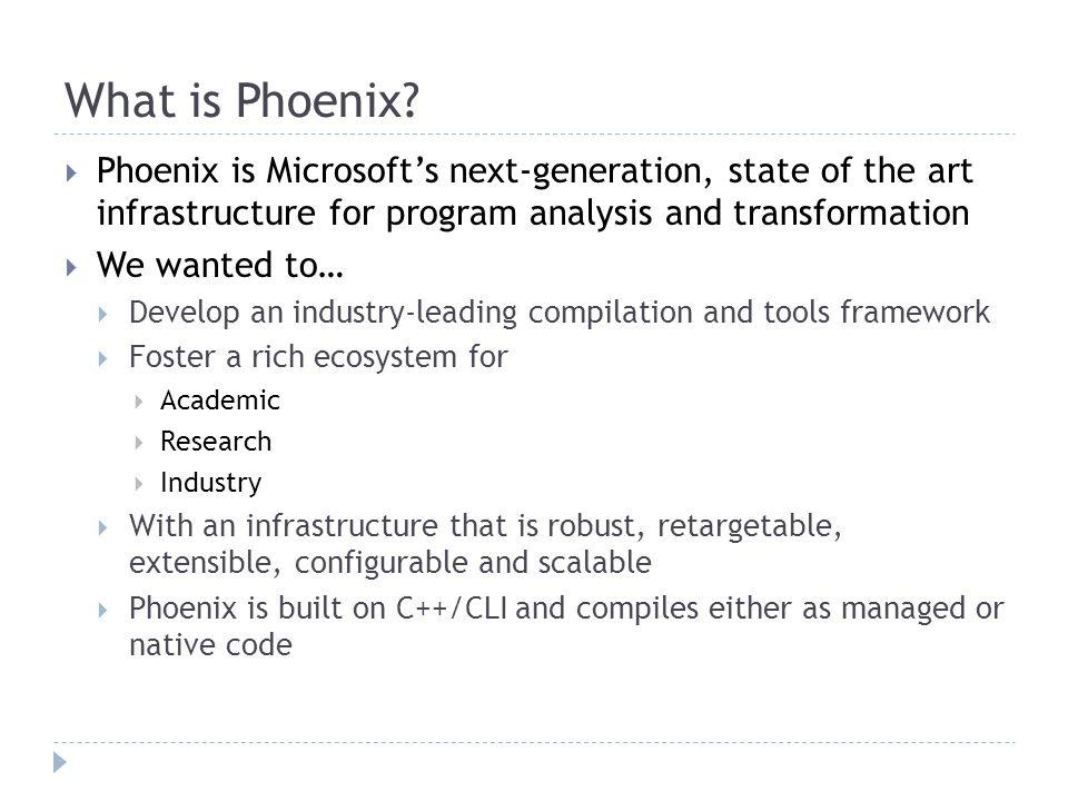 What is Phoenix.