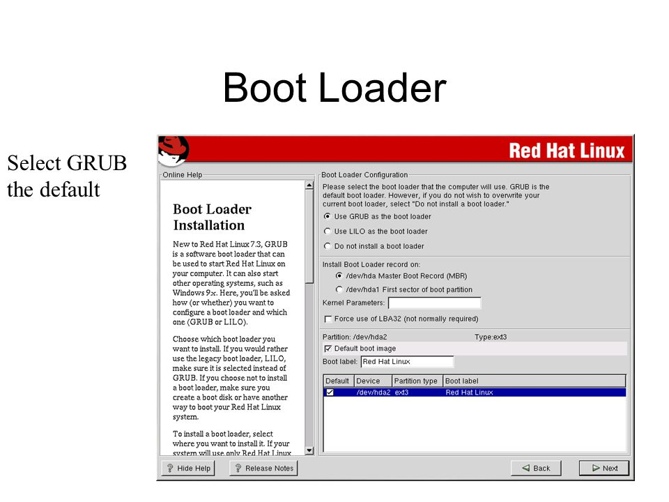 Boot Loader Select GRUB the default