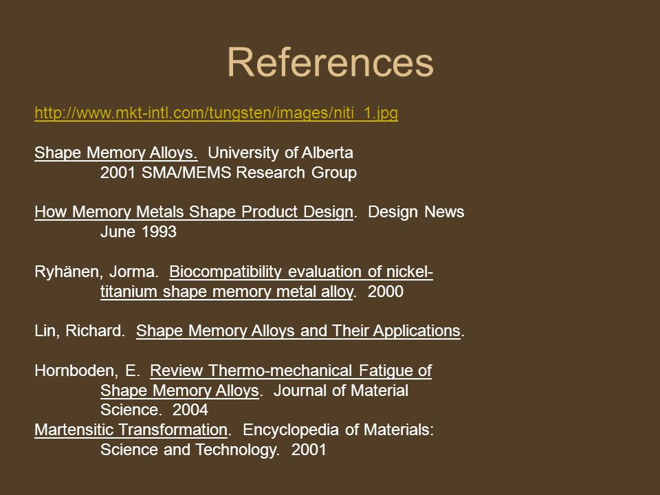 http://www.mkt-intl.com/tungsten/images/niti_1.jpg Shape Memory Alloys. University of Alberta 2001 SMA/MEMS Research Group How Memory Metals Shape Pro