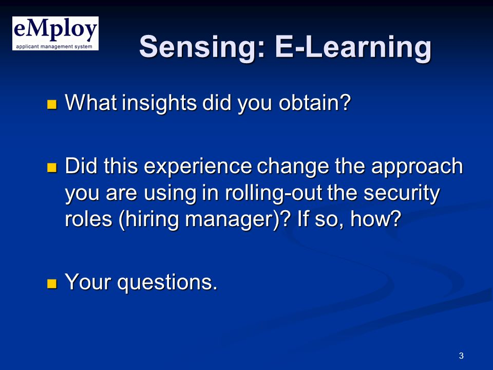 3 Sensing: E-Learning What insights did you obtain.
