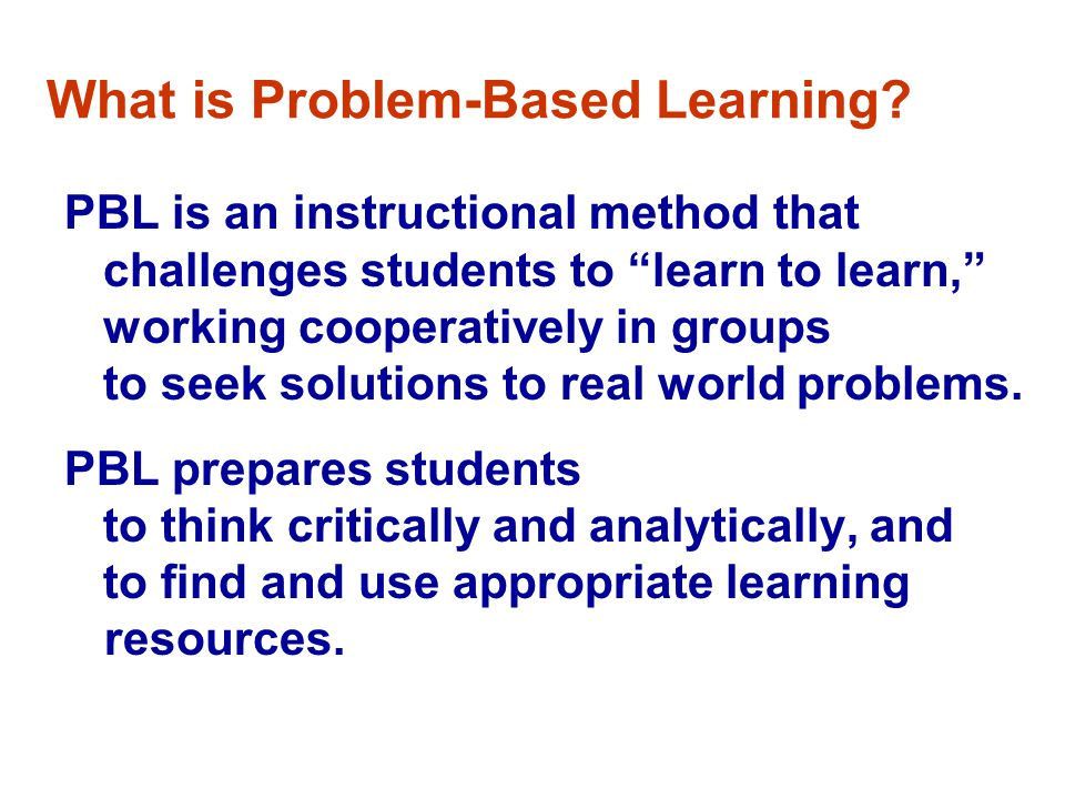 What is Problem-Based Learning.