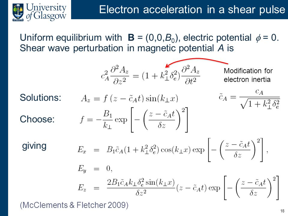 Electron acceleration in a shear pulse Uniform equilibrium with B = (0,0,B 0 ), electric potential  = 0.
