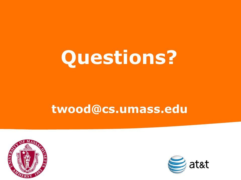 Questions? twood@cs.umass.edu